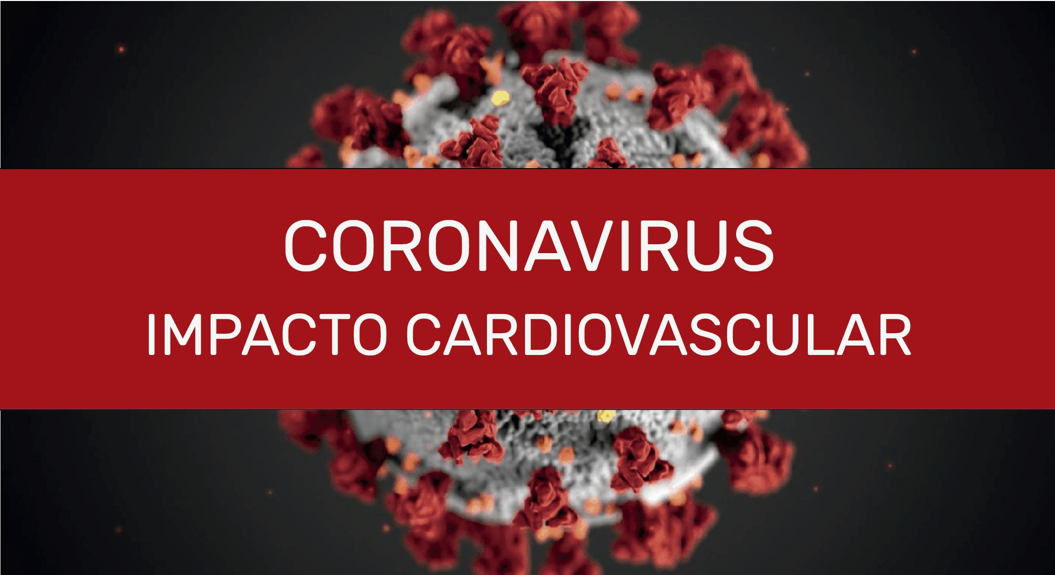 Coronavirus impacto cardiovascular